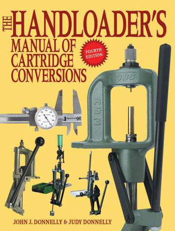 The Handloaders Manual of Cartridge Conversions