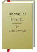 Book: Shooting the British Double Rifle by Graeme Wright