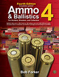 Ammo & Ballistics 4 - revised edition