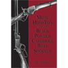 More How-To's for the Black Power Cartridge Rifle - Paul Matthews